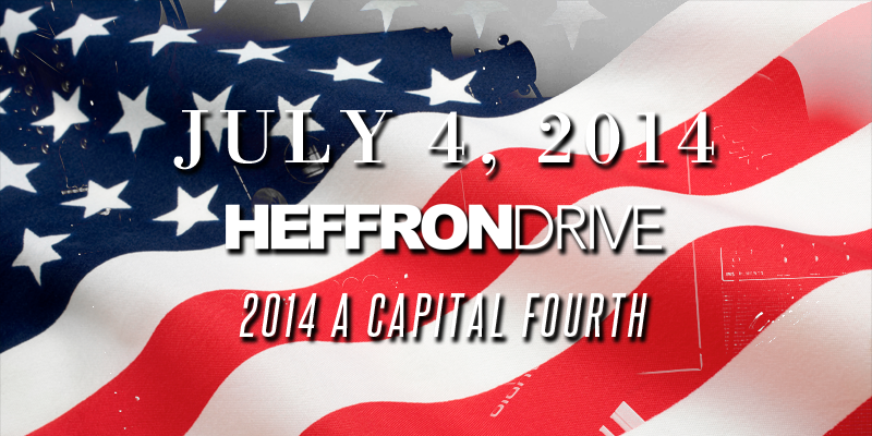 "Heffron Drive to Join ""A Capitol Fourth"" Concert Live"